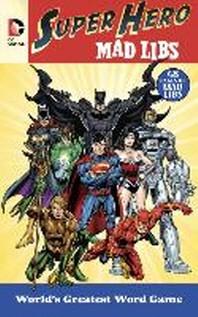 DC Comics Super Hero Mad Libs