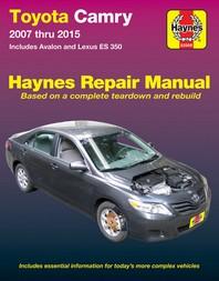 Toyota Camry & Avalon & Lexus Es 350 2007 Thru 2015 Haynes Repair Manual