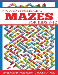 Fun and Challenging Mazes for Kids 8-12