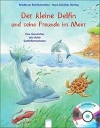 Der kleine Delfin und seine Freunde im Meer