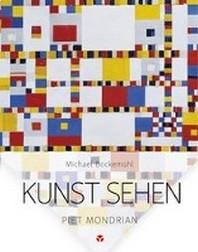 Kunst sehen - Piet Mondrian