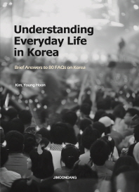 Understanding Everyday Life in Korea
