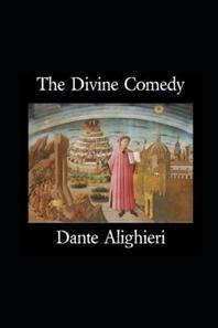 The Divine Comedy by Dante Alighieri illustrated edition