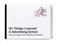 101 Things I Learned(r) in Advertising School