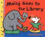 Maisy Goes to the Library : A Maisy First Experience Book