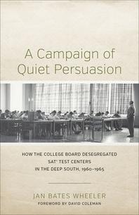 A Campaign of Quiet Persuasion