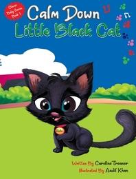 Calm Down Little Black Cat
