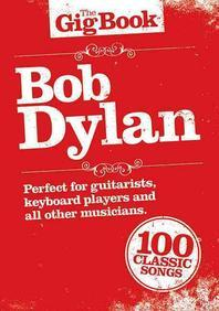 Bob Dylan - The Gig Book