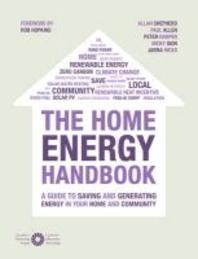 The Home Energy Handbook. Paul Allen, Peter Harper and Allan Shepherd