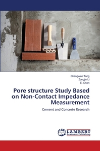 Pore structure Study Based on Non-Contact Impedance Measurement