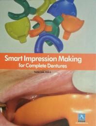 Smart Impression Making for Complete Dentures(인터넷전용상품)