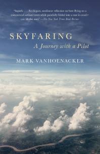 Skyfaring ( Vintage Departures )