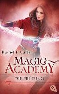 Magic Academy - Die Pruefung