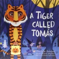 A Tiger Called Tomas