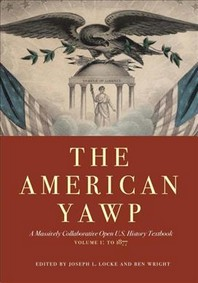 The American Yawp, Volume 1