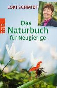 Das Naturbuch fuer Neugierige