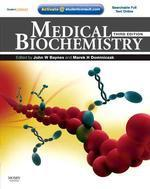Medical Biochemistry : With Student Consult