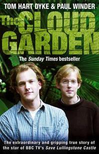 The Cloud Garden. Tom Hart Dyke and Paul Winder
