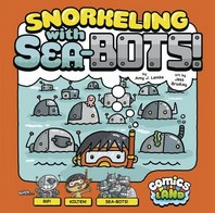 Snorkeling with Sea-Bots!