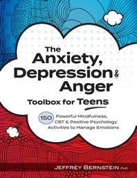 Anxiety, Depression & Anger Toolbox for Teens