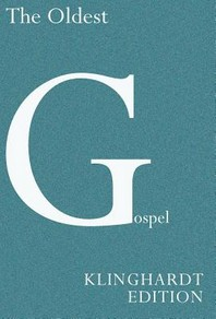 The Oldest Gospel