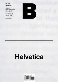 매거진 B(Magazine B) No.35: Helvetica