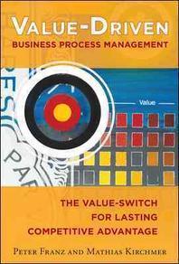 Value-Driven Business Process Management