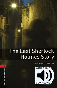 The Last Sherlock Holmes Story (with MP3)