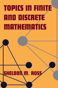 Topics in Finite and Discrete Mathematics