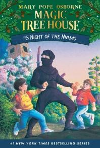 Magic Tree House. 5: Night of the Ninjas