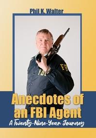 Anecdotes of an FBI Agent