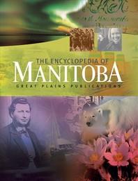 The Encyclopedia of Manitoba