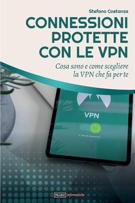 Connessioni Protette con le VPN