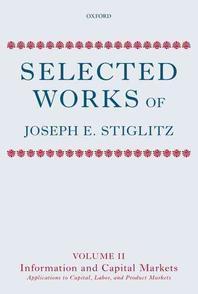Selected Works of Joseph E. Stiglitz