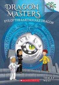 Dragon Masters #13:Eye of the Earthquake Dragon