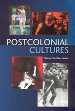 Postcolonial Cultures
