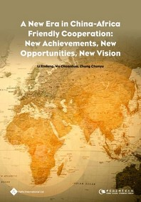 A New Era in China-Africa Friendly Cooperation