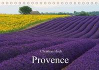 Provence von Christian Heeb (Tischkalender 2022 DIN A5 quer)