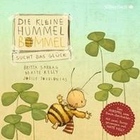Die kleine Hummel Bommel sucht das Glueck (Die kleine Hummel Bommel )