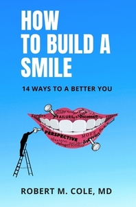 How to Build a Smile