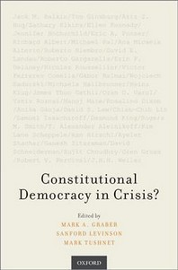 Constitutional Democracy in Crisis?