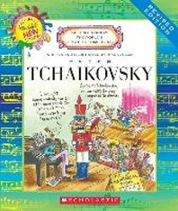Peter Tchaikovsky (Revised Edition) (Getting to Know the World's Greatest Composers)