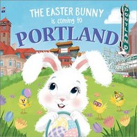 The Easter Bunny Is Coming to Portland