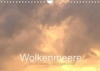 Wolkenmeere - Weite Himmel ueber der Erde (Wandkalender 2022 DIN A4 quer)