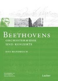 Beethoven-Handbuch 1. Beethovens Orchestermusik