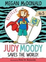 Judy Moody Saves the World! (Book 3)