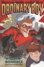 The Extraordinary Adventures of Ordinary Boy, Book 3