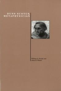 Duns Scotus, Metaphysician