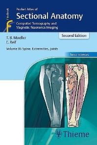 Pocket Atlas of Sectional Anatomy, Volume 3