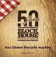 50 Jahre Block House - aus Gaesten Freunde machen